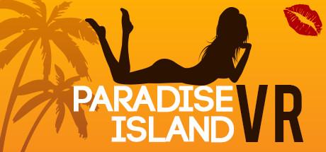 男人梦寐的天堂《Paradise Island VR》上架