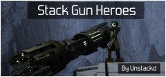 Stack Gun Heroes