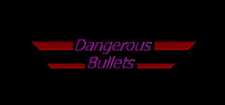 危险的子弹