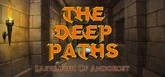 深度的道路:Andokost的迷宫