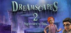 Dreamscapes:噩梦的继承人-高级版