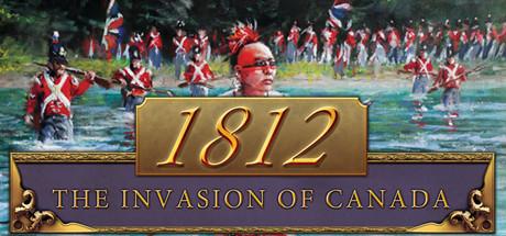 1812年:加拿大的入侵