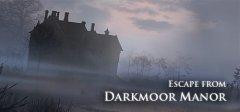 逃离Darkmoor庄园