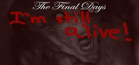 最后的日子:我还活着