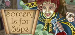 Sorcery Is for Saps