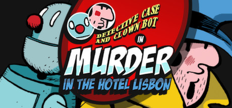 侦探案和小丑机器人:里斯本酒店谋杀案