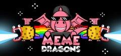 Meme Dragons