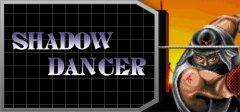 Shadow Dancer™