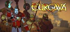 EURGAVA™ - 为Haaria战斗