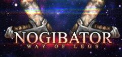 Nogibator: Way Of Legs