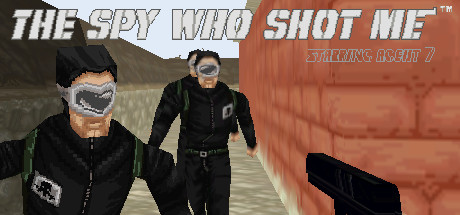 The spy who shot me™