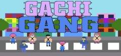 Gachi Gang